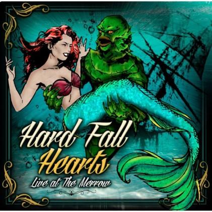 hard_fall_hearts_live_at_the_merrow
